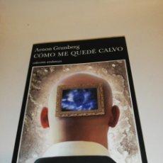 Libros de segunda mano: AARON GRUNBERG, COMO ME QUEDE CALVO . Lote 194906188
