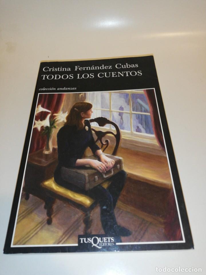 CRISTINA PÉREZ CUBAS , TODOS LOS CUENTOS (Libros de Segunda Mano (posteriores a 1936) - Literatura - Narrativa - Otros)