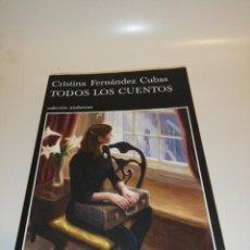 Libros de segunda mano: CRISTINA PÉREZ CUBAS , TODOS LOS CUENTOS . Lote 194906393