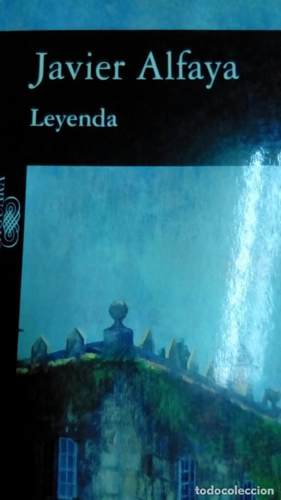 LEYENDA, JAVIER ALFAYA (Libros de Segunda Mano (posteriores a 1936) - Literatura - Narrativa - Otros)