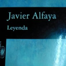 Libros de segunda mano: LEYENDA, JAVIER ALFAYA. Lote 194907348