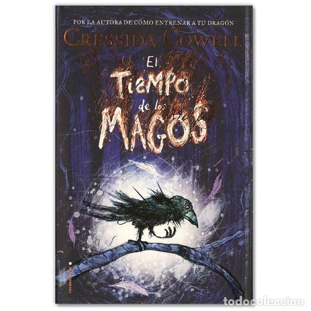 EL TIEMPO DE LOS MAGOS CRESSIDA COWELL (Libros de Segunda Mano (posteriores a 1936) - Literatura - Narrativa - Otros)