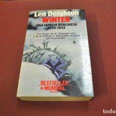 Libros de segunda mano: UNA FAMILIA BERLINESA 1899-1945 - LEN DEIGHTON WINTER - NO62. Lote 194948911