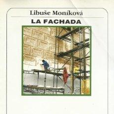 Libros de segunda mano: LA FACHADA, LIBUSE MONÍKOVÁ. Lote 194951931