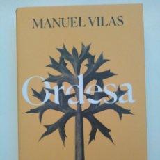 Libros de segunda mano: ORDESA / MANUEL VILAS.. Lote 194953406