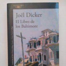 Libros de segunda mano: EL LIBRO DE LOS BALTIMORE / JOËL DICKER. Lote 194954405
