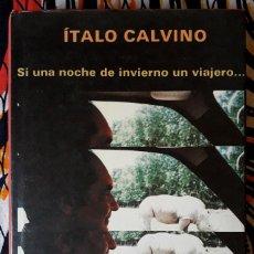 Libros de segunda mano: ITALO CALVINO . SI UNA NOCHE DE INVIERNO UN VIAJERO . SIRUELA. Lote 194962733