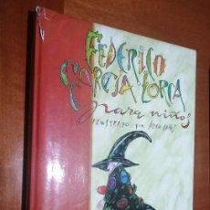 Libros de segunda mano: FEDERICO GARCIA LORCA PARA NIÑOS. ALICIA CAÑAS. SUSAETA. GRAN TAMAÑO. BUEN ESTADO. Lote 194962937