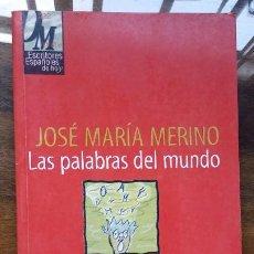 Libros de segunda mano: LAS PALABRAS DEL MUNDO - Nº 4 - POR JOSE MARIA MERINO - COL 10 MINUTOS - AÑO 1998. Lote 194965861