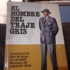 Libros de segunda mano: EL HOMBRE DEL TRAJE GRIS. Lote 194978481