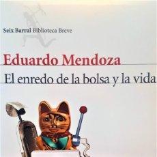 Libros de segunda mano: EL ENREDO DE LA BOLSA Y LA VIDA DE EDUARDO MENDOZA. PRIMERA EDICIÓN SEIX BARRAL. Lote 194986523