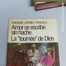 Libros de segunda mano: AMOR SE ESCRIBE SIN HACHE LA TOURNEE DE DIOS - ENRIQUE JARDIEL PONCELA. Lote 195030953