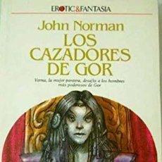Libros de segunda mano: LOS CAZADORES DE GOR - JOHN NORMAN. Lote 195034851