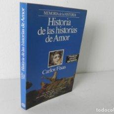 Libros de segunda mano: HISTORIAS DE LAS HISTORIAS DE AMOR (CARLOS FISAS) PLANETA-1989. Lote 195035123