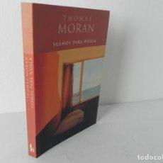 Libros de segunda mano: SUEÑOS PARA NUALA (THOMAS MORAN) EDICIONES B - 2000. Lote 195035370