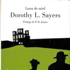 Libros de segunda mano: LUNA DE MIEL (LORD PETER WIMSEY). Lote 195044866