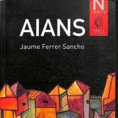 Libros de segunda mano: AIANS. Lote 195045051