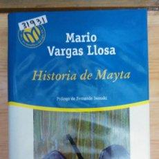 Libros de segunda mano: 31931 - HISTORIA DE MAYTA - POR MARIO VARGAS LLOSA - BIBLIOTECA EL MUNDO Nº 116 - AÑO 2001. Lote 195079038