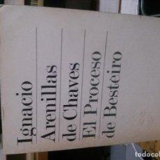 Libros de segunda mano: EL PROCESO DE BESTEIRO, IGNACIO ARENILLAS DE CHAVES, 26 BIBLIOTECA DE LA REVISTA DE OCCIDENTE. Lote 195124141
