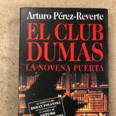 Livres d'occasion: EL CLUB DUMAS (LA NOVENA PUERTA). ARTURO PÉREZ-REVERTE. ALFAGUARA 1999 (1ªEDICIÓN).. Lote 195140682