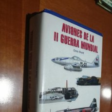 Libros de segunda mano: AVIONES DE LA II GUERRA MUNDIAL. CHRIS CHANT. TAPA DURA. BUEN ESTADO PERO MANCHA DE HUMEDAD. Lote 195153193