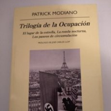 Libros de segunda mano: TRILOGÍA DE LA OCUPACIÓN- PATRICK MODIANO. Lote 195153655