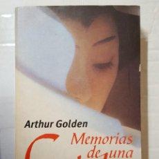 Libros de segunda mano: LIBRO / ARTHUR GOLDEN / MEMORIAS DE UNA GEISHA / DECIMA EDICION ENERO 2000. Lote 195153827