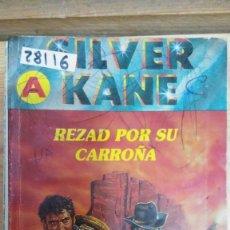 Libros de segunda mano: 28116 - NOVELAS DEL OESTE - COL BRAVO OESTE - SILVER KANE - LA CIUDAD DE LOS AHORCADOS - Nº 1026. Lote 195160331