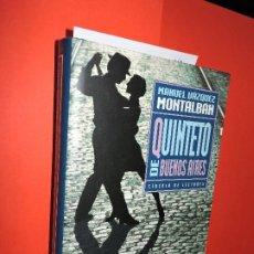 Libros de segunda mano: QUINTETO DE BUENOS AIRES. VÁZQUEZ MONTALBÁN, MANUEL. ED. CÍRCULO DE LECTORES. BARCELONA 1998. Lote 195161131