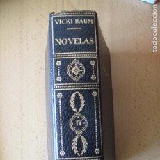 Libros de segunda mano: NOVELAS.- VOL. IV.- VICKY BAUM.- PLANETA. 1958. Lote 195161591