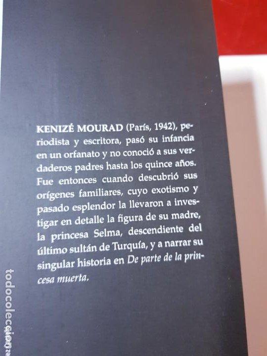 Libros de segunda mano: LIBRO-DE PARTE DE LA PRINCESA MUERTA-KENIZÉ MOURAD-4ªEDICIÓN-2010-EL ALEPH EDITORES-EXCELENTE-VER FO - Foto 8 - 195164710