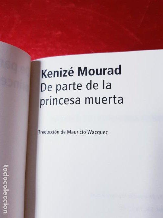 Libros de segunda mano: LIBRO-DE PARTE DE LA PRINCESA MUERTA-KENIZÉ MOURAD-4ªEDICIÓN-2010-EL ALEPH EDITORES-EXCELENTE-VER FO - Foto 10 - 195164710