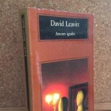 Libros de segunda mano: - LIQUIDACION ANAGRAMA!! - AMORES IGUALES - DAVID LEAVITT - BUEN ESTADO. Lote 195166592