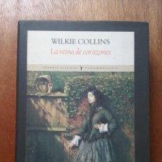 Libros de segunda mano: LA REINA DE CORAZONES, WILKIE COLLINS, GRANDES CLASICOS FUNAMBULISTA, 2006. Lote 195180457