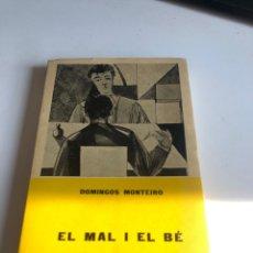 Libros de segunda mano: EL MAL I EL BE. Lote 195198558