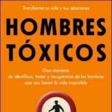 Libros de segunda mano: HOMBRES TOXICOS. Lote 195202630