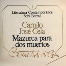 Libros de segunda mano: MAZURCA PARA DOS MUERTOS. CAMILO JOSÉ CELA. Lote 195203621
