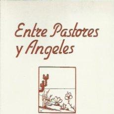 Libros de segunda mano: LUIS DIEGO CUSCOY-ENTRE PASTORES Y ÁNGELES.AYUNTAMIENTO DE ARONA.1998.. Lote 195221160