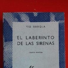 Libros de segunda mano: EL LABERINTO DE LAS SIRENAS- PÍO BAROJA. COLECCIÓN AUSTRAL Nº605 4ªED. 1970 ESPASA CALPE. Lote 195230212