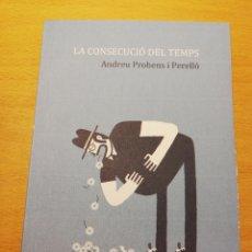 Libros de segunda mano: LA CONSECUCIÓ DEL TEMPS (ANDREU PROHENS I PERELLÓ). Lote 195239942