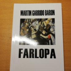 Libros de segunda mano: FARLOPA (MARTÍN GARRIDO BARÓN). Lote 195240051