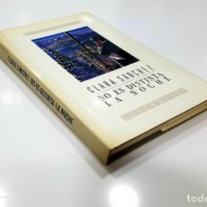 Libros de segunda mano: NO ES DISTINTA LA NOCHE DE CLARA SÁNCHEZ (GUADALAJARA) PRIMERA EDICIÓN, 1990. Lote 195240925