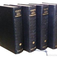 Libros de segunda mano: OBRAS COMPLETAS / COLETTE. BARCELONA: PLAZA & JANÉS, 1965-1968. 4 VOL. (LOS CLÁSICOS DEL SIGLO XX). . Lote 195242608