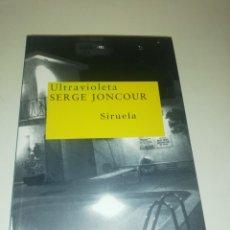 Libros de segunda mano: SERGE JOUNCOUR , ULTRAVIOLETA. Lote 195247145