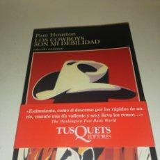 Libros de segunda mano: PAM HOUSTON , LOS COWBOYS SON MI DEBILIDAD. Lote 195247453