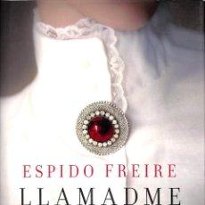 Libros de segunda mano: LLAMADME ALEJANDRA PREMIO AZORÍN 2017 - ESPIDO FREIRE - EDITORIAL PLANETA - VOLUMEN INDEPENDIENTE. Lote 195283560