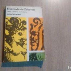Libros de segunda mano: EL ALCALDE DE ZALAMEA - PEDRO CALDERON DE LA BARCA -. Lote 195284056