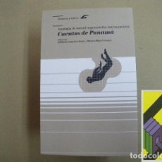 Libros de segunda mano: VARIOS AUTORES: CUENTOS DE PANAMÁ.ANTOLOGÍA DE NARRATIVA PANAMEÑA CONTEMPORÁNEA. .... Lote 195295647