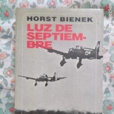 Libros de segunda mano: LUZ DE SEPTIEMBRE HORST BIENEK. Lote 195296826