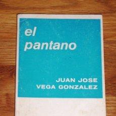 Libros de segunda mano: VEGA GONZÁLEZ, JUAN JOSÉ. EL PANTANO (COLECCIÓN TEATRO ; 776). Lote 195307485